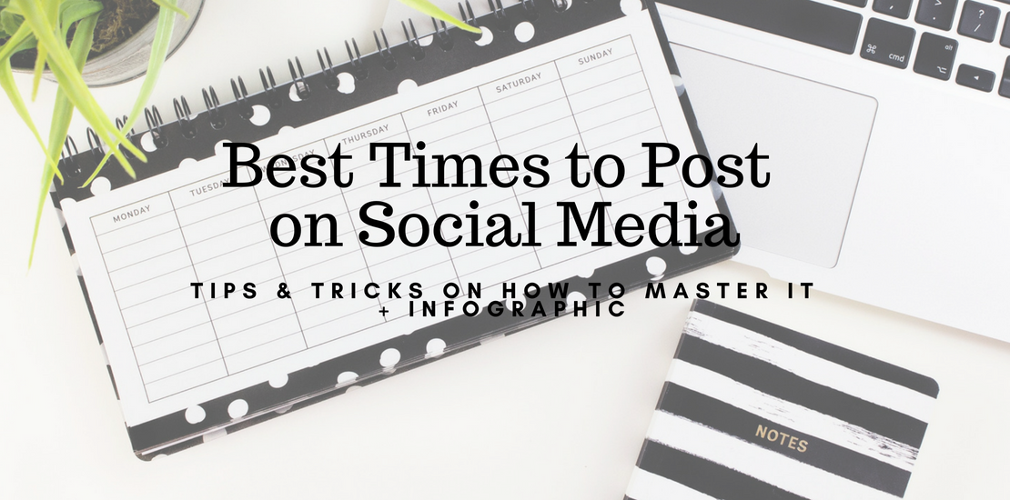 Best Times to Post on Social Media by Persist Agency